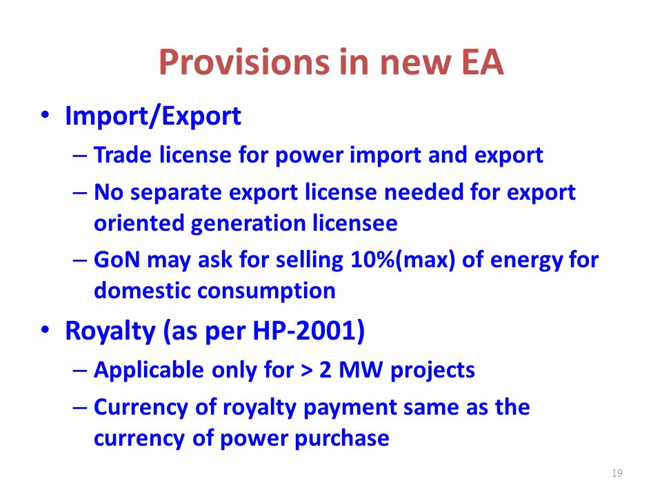Provisions in new EA Import/Export Royalty (as per HP-2001)