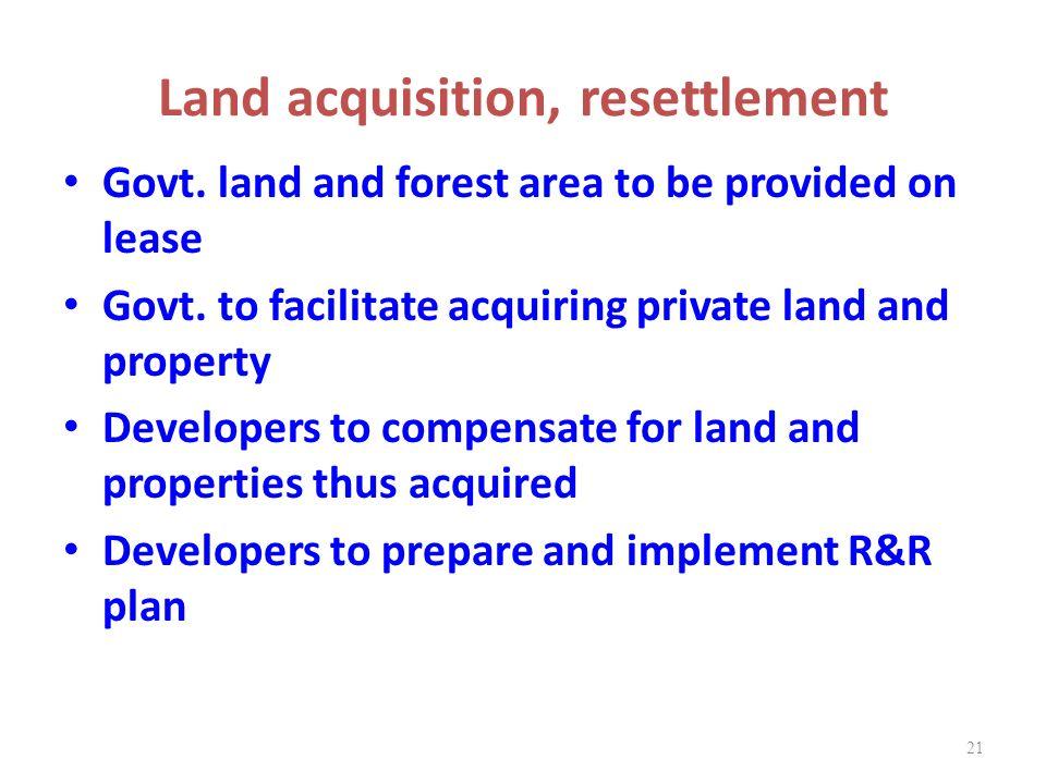 Land acquisition, resettlement