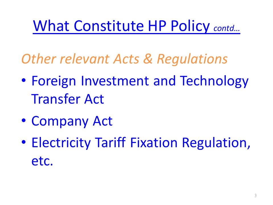 What Constitute HP Policy contd…