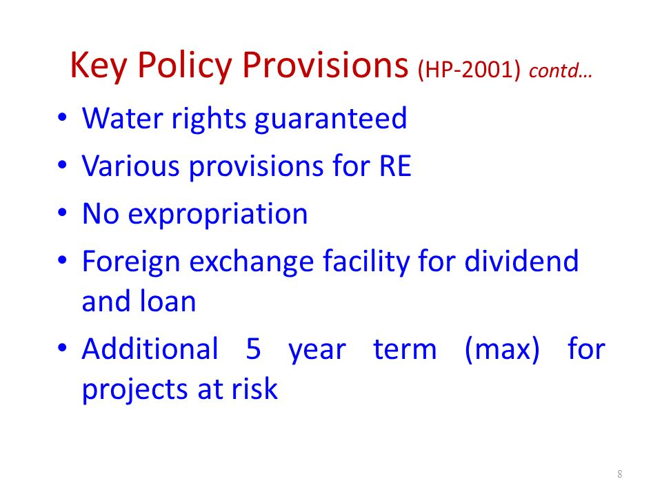Key Policy Provisions (HP-2001) contd…