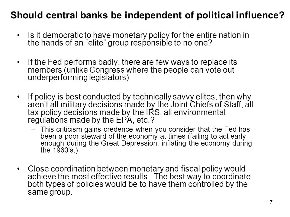 Should central banks be independent of political influence