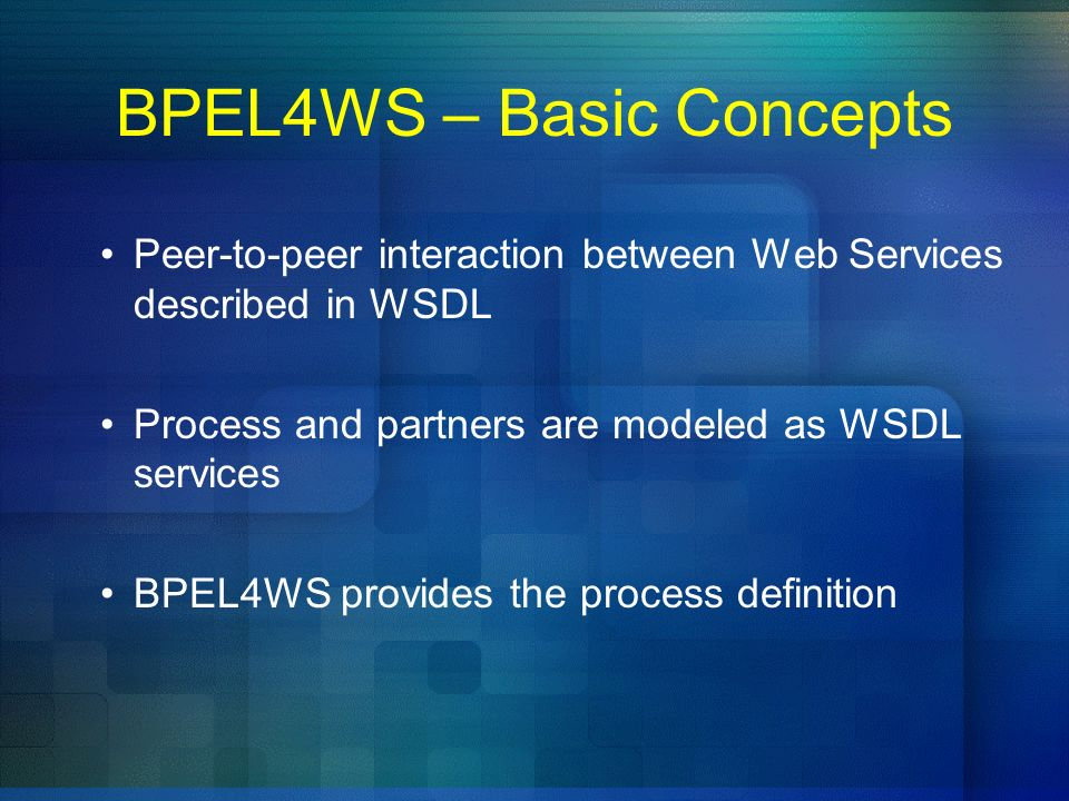 BPEL4WS – Basic Concepts
