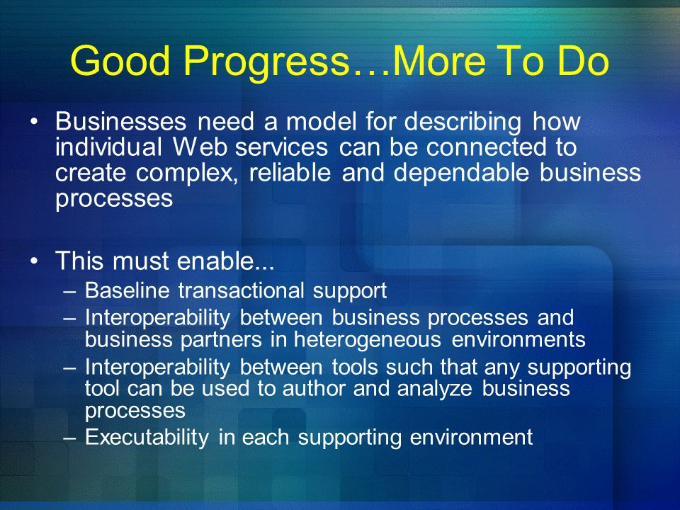 Good Progress…More To Do