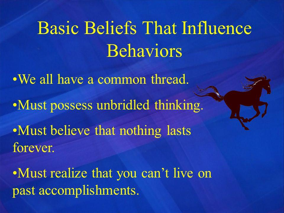 Basic Beliefs That Influence Behaviors