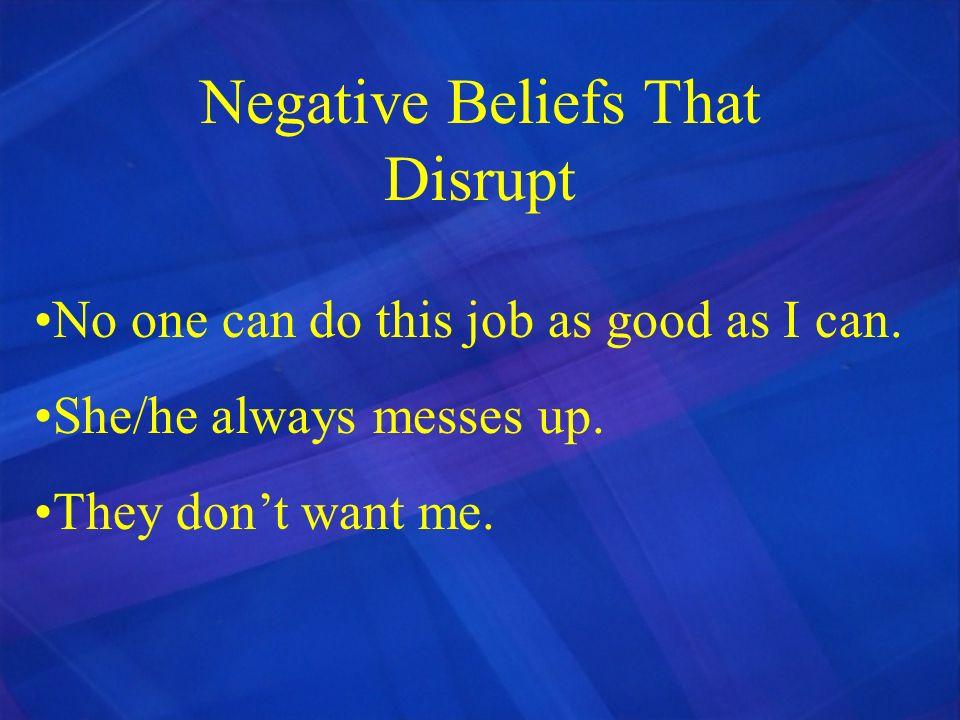 Negative Beliefs That Disrupt