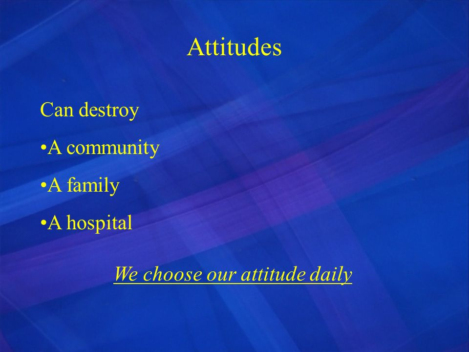 We choose our attitude daily