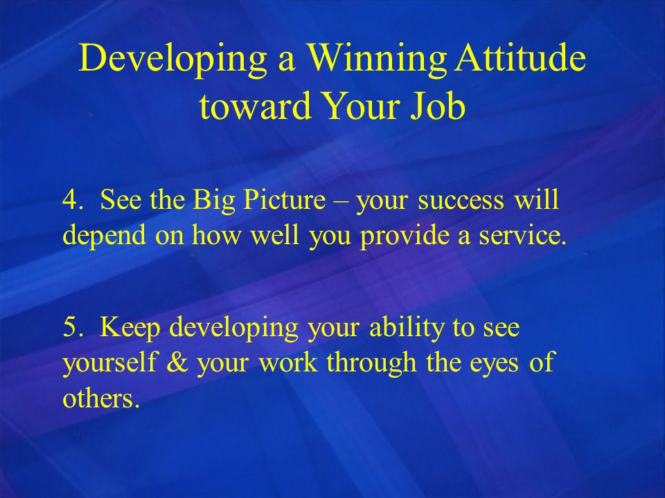 Developing a Winning Attitude toward Your Job