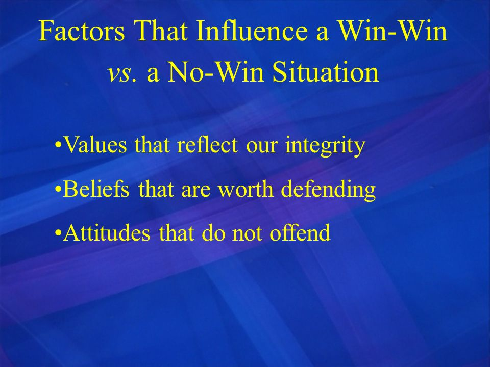 Factors That Influence a Win-Win