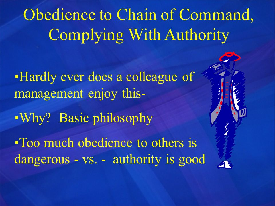 Obedience to Chain of Command, Complying With Authority