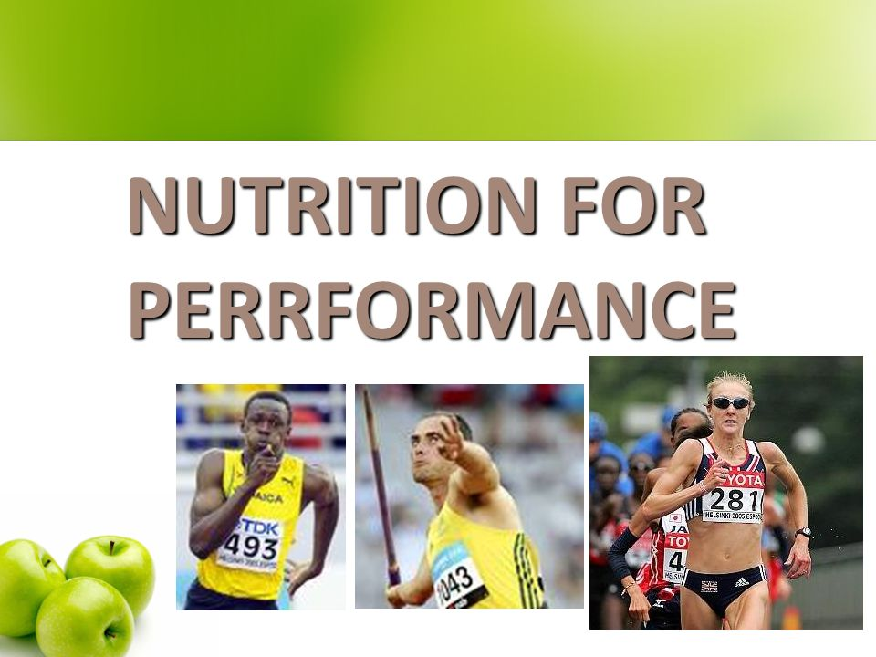 NUTRITION FOR PERRFORMANCE