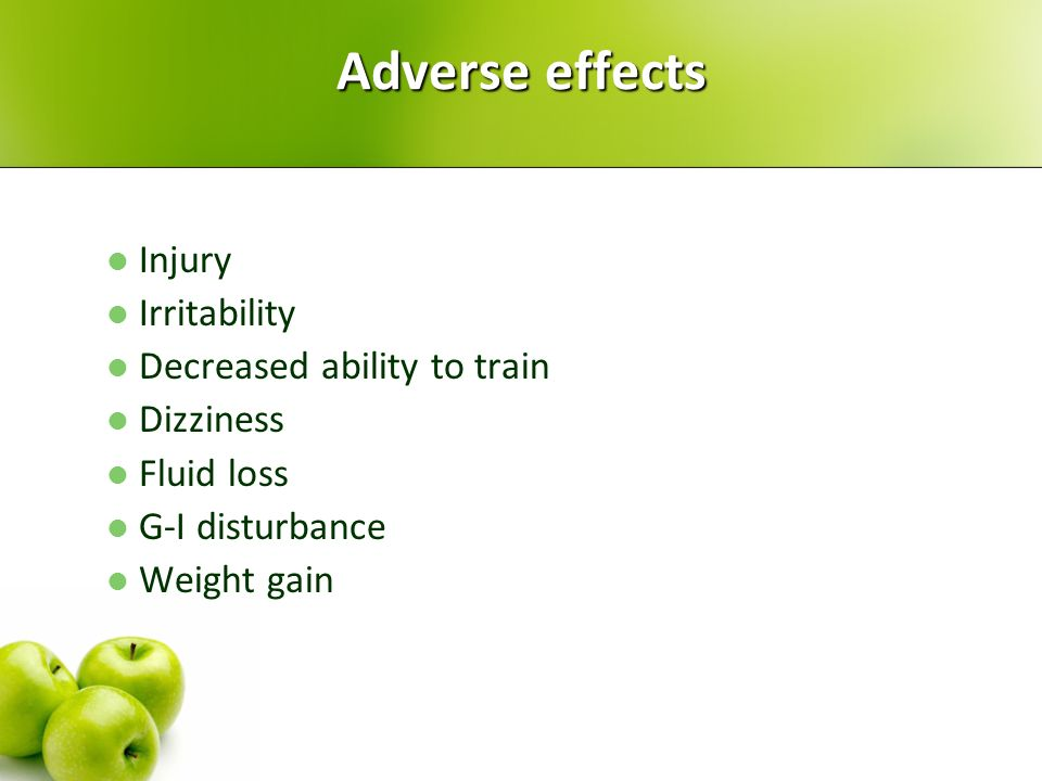 Adverse effects Injury Irritability Decreased ability to train