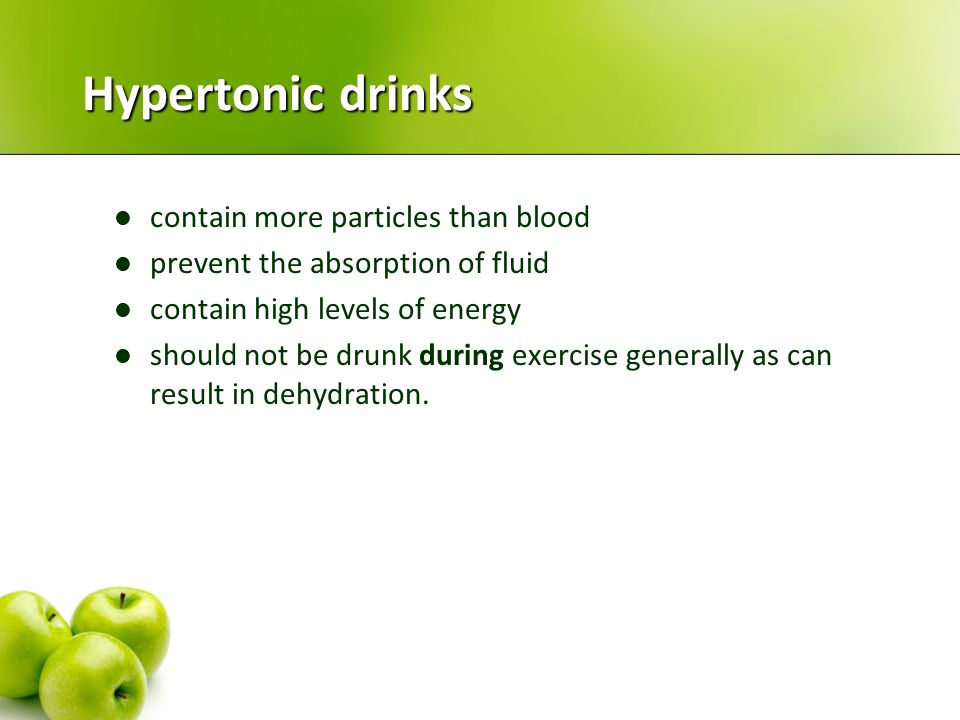 Hypertonic drinks contain more particles than blood