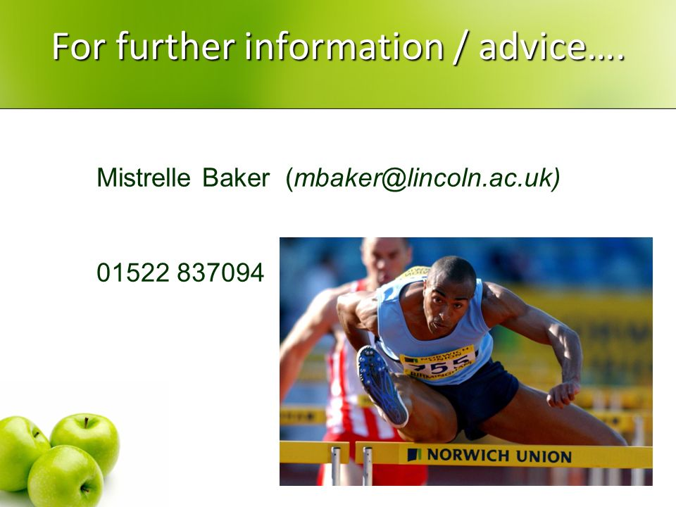 For further information / advice….