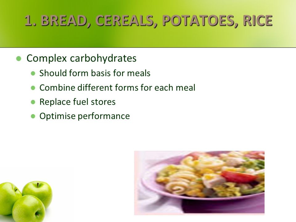 1. BREAD, CEREALS, POTATOES, RICE