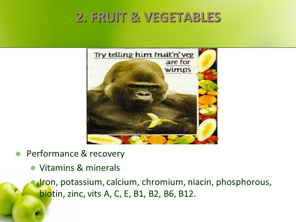 2. FRUIT & VEGETABLES Performance & recovery Vitamins & minerals