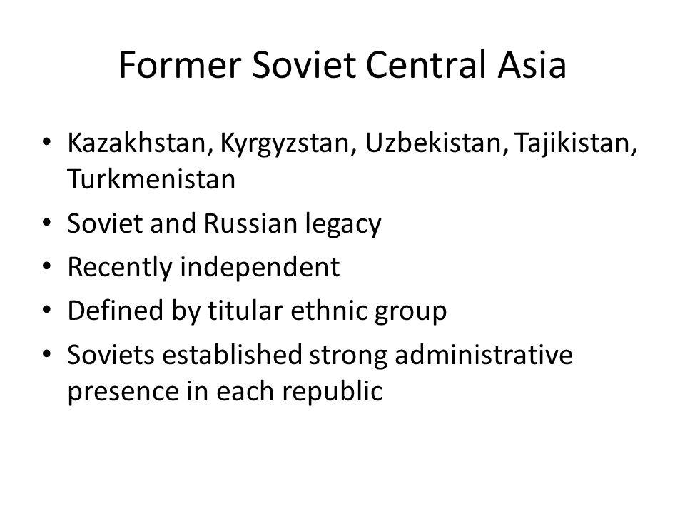 Former Soviet Central Asia