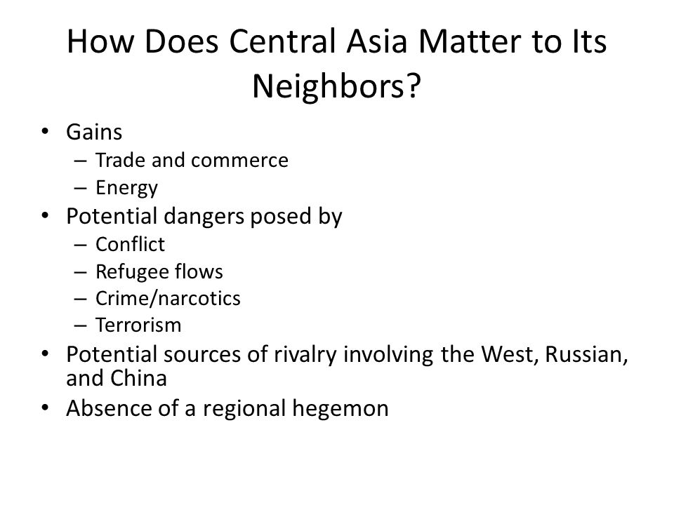 How Does Central Asia Matter to Its Neighbors