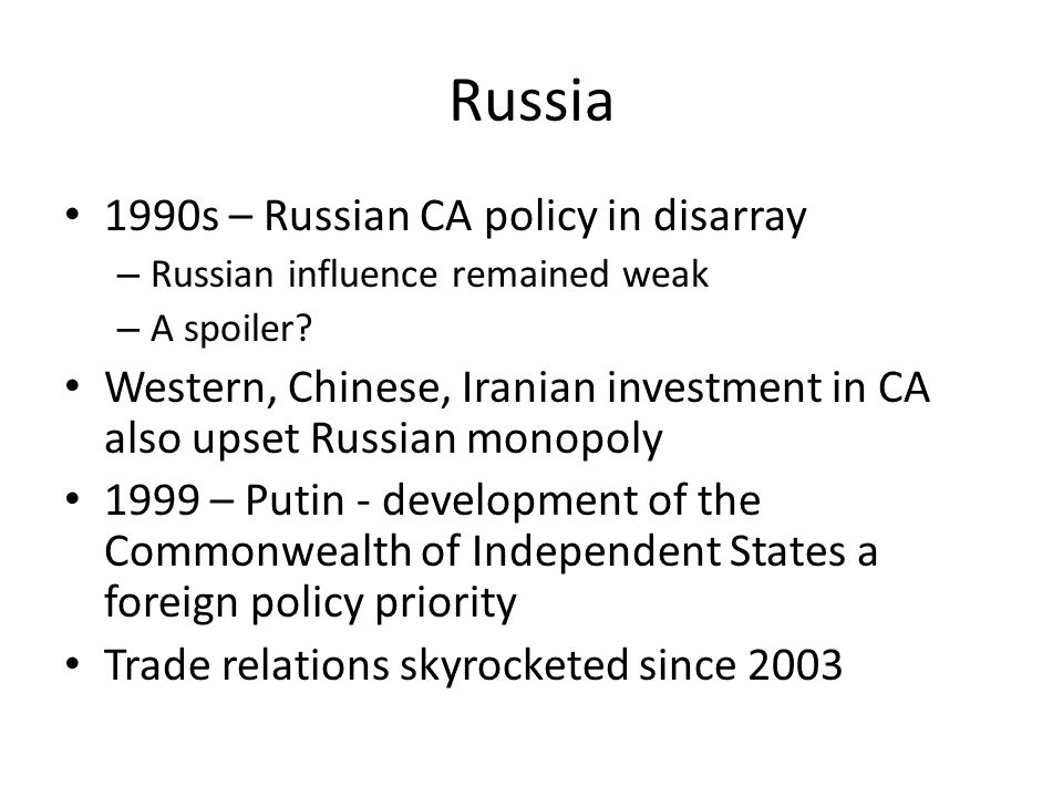 Russia 1990s – Russian CA policy in disarray