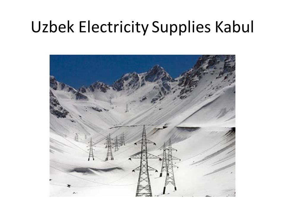 Uzbek Electricity Supplies Kabul