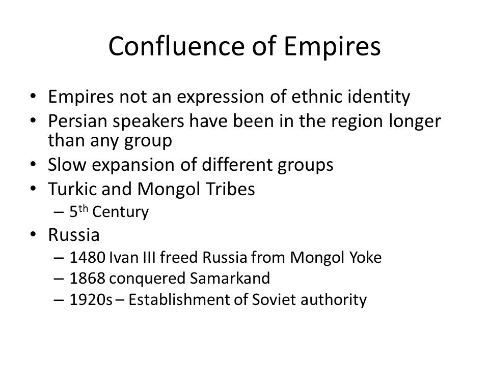 Confluence of Empires Empires not an expression of ethnic identity