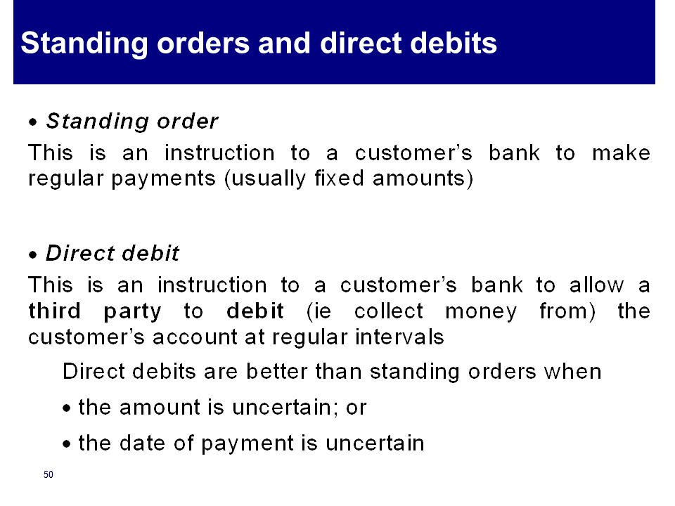 Standing orders and direct debits