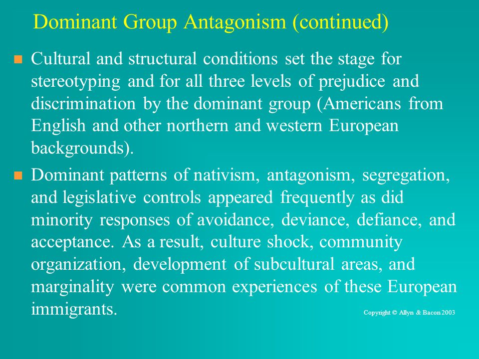 Dominant Group Antagonism (continued)