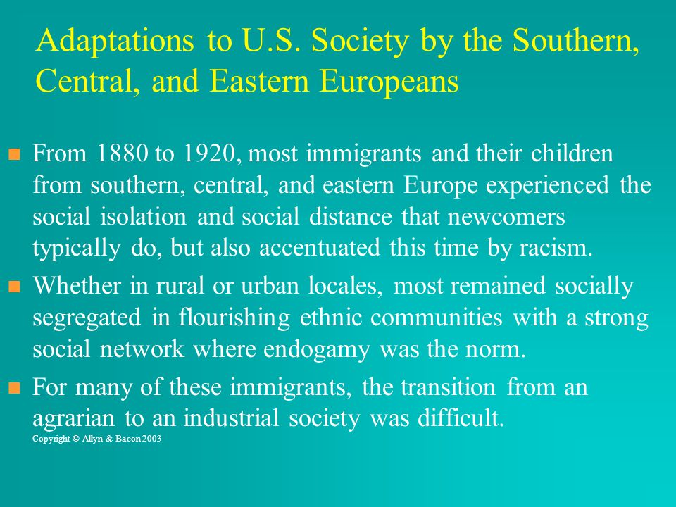 Adaptations to U.S. Society by the Southern, Central, and Eastern Europeans