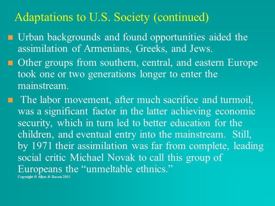 Adaptations to U.S. Society (continued)