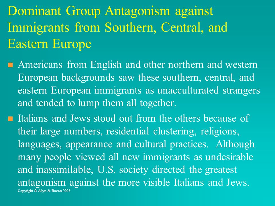 Dominant Group Antagonism against Immigrants from Southern, Central, and Eastern Europe