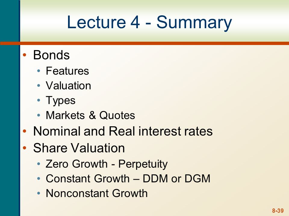 Lecture 4 - Summary Bonds Nominal and Real interest rates