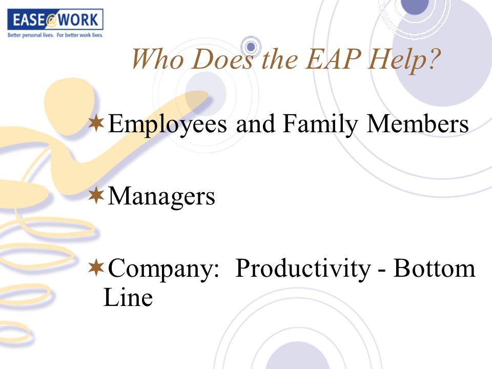 Who Does the EAP Help Employees and Family Members Managers