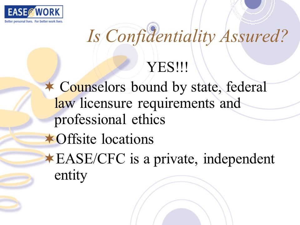 Is Confidentiality Assured
