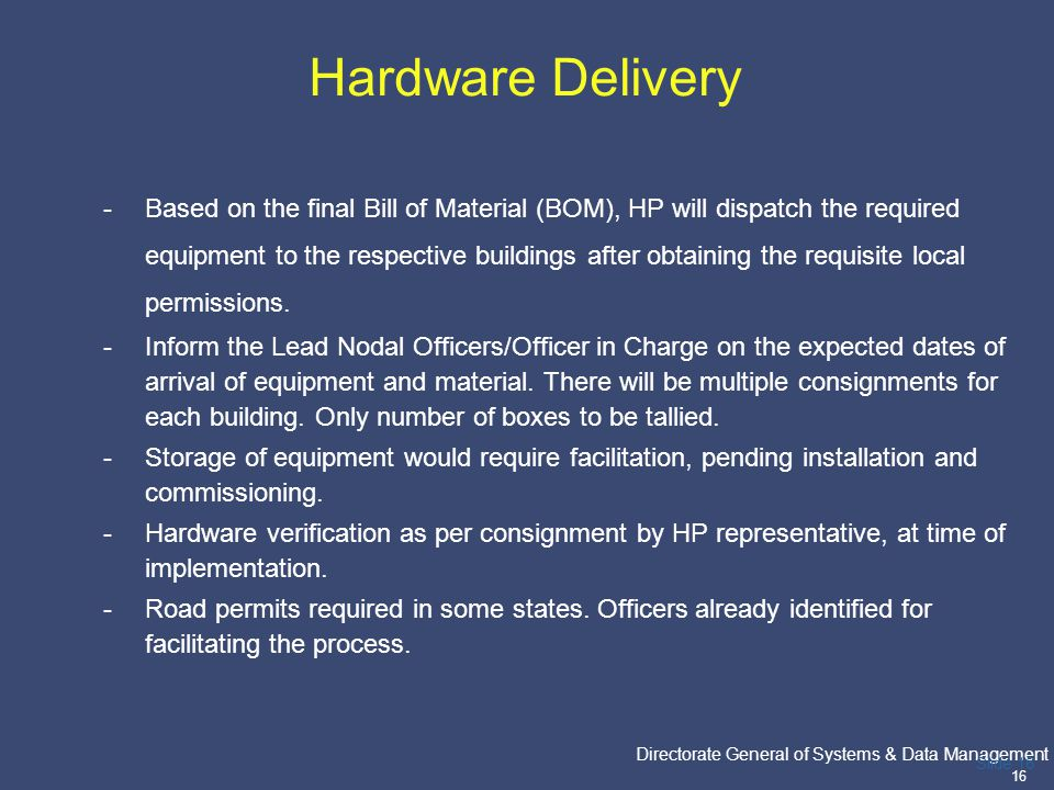 Hardware Delivery