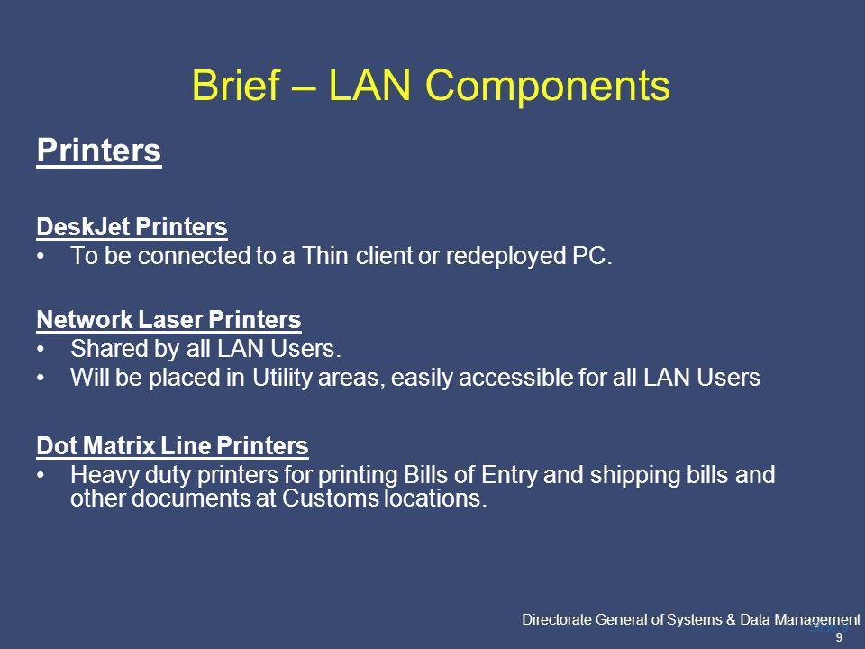 Brief – LAN Components Printers DeskJet Printers