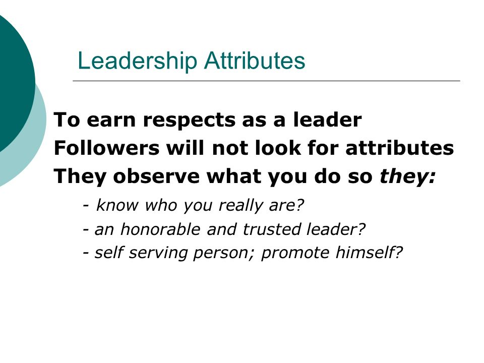 leadership attributes 264 l chapter 10 l leadership and management chapter 10 leadership and management 101 introduction to good management what are the attributes of a good leader leaders oft en (but not necessarily always): have a sense of mission.