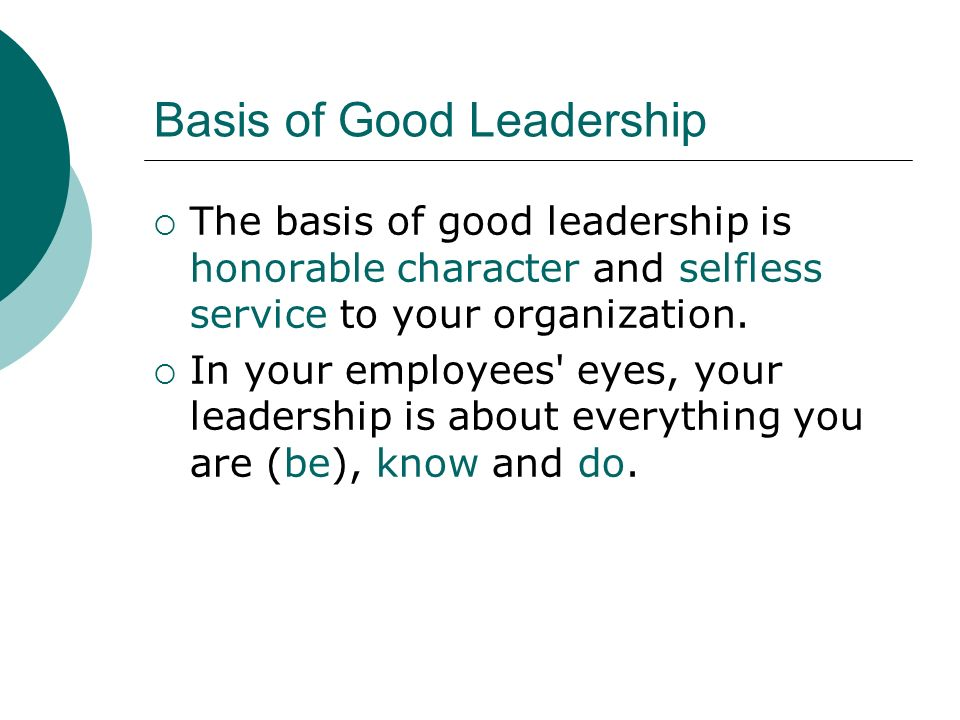 Basis of Good Leadership