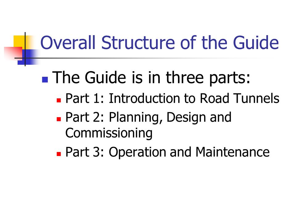 Overall Structure of the Guide