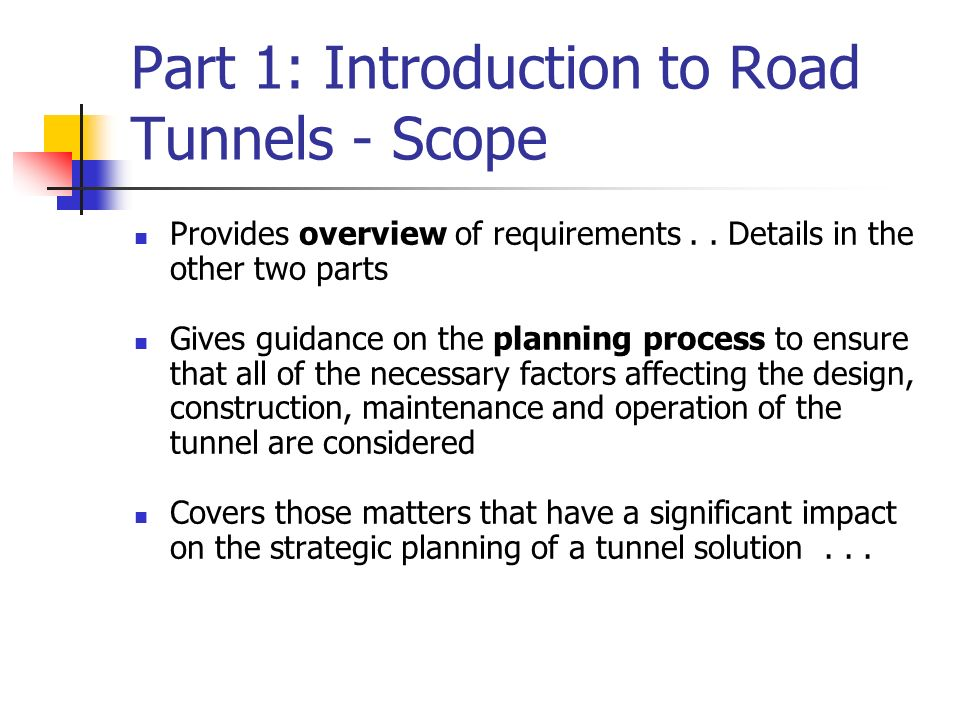 Part 1: Introduction to Road Tunnels - Scope