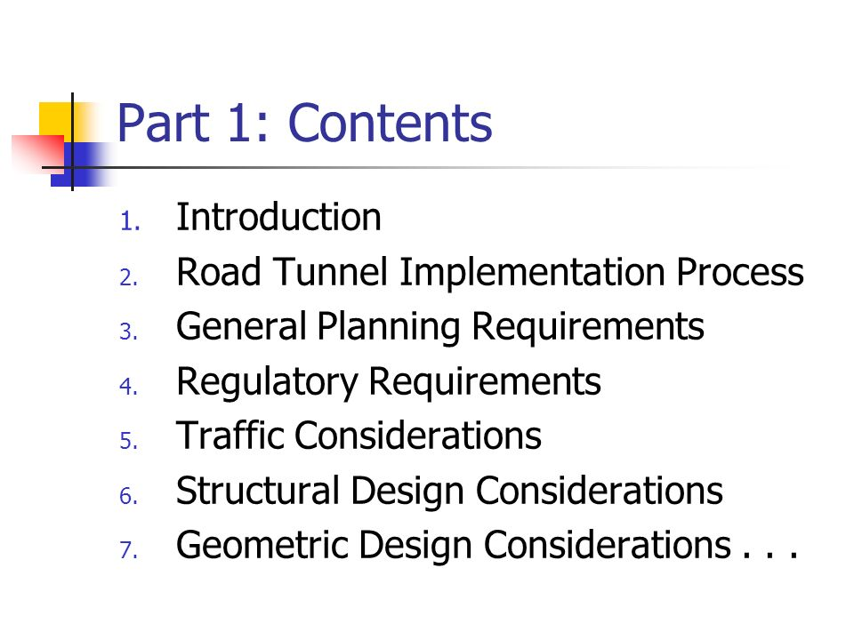 Part 1: Contents Introduction Road Tunnel Implementation Process