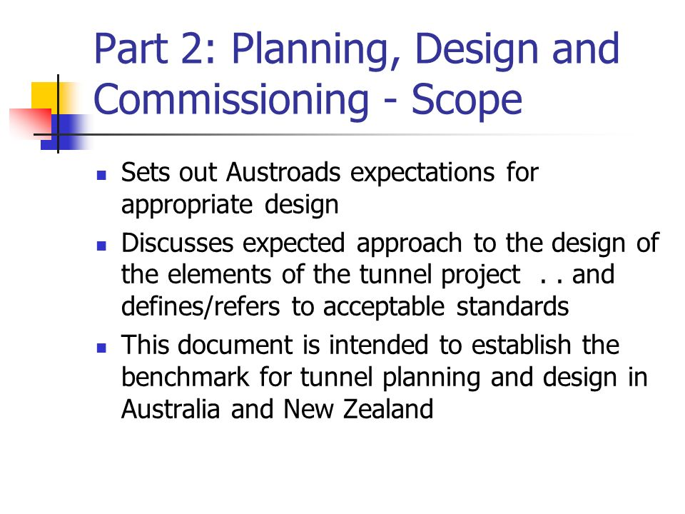 Part 2: Planning, Design and Commissioning - Scope