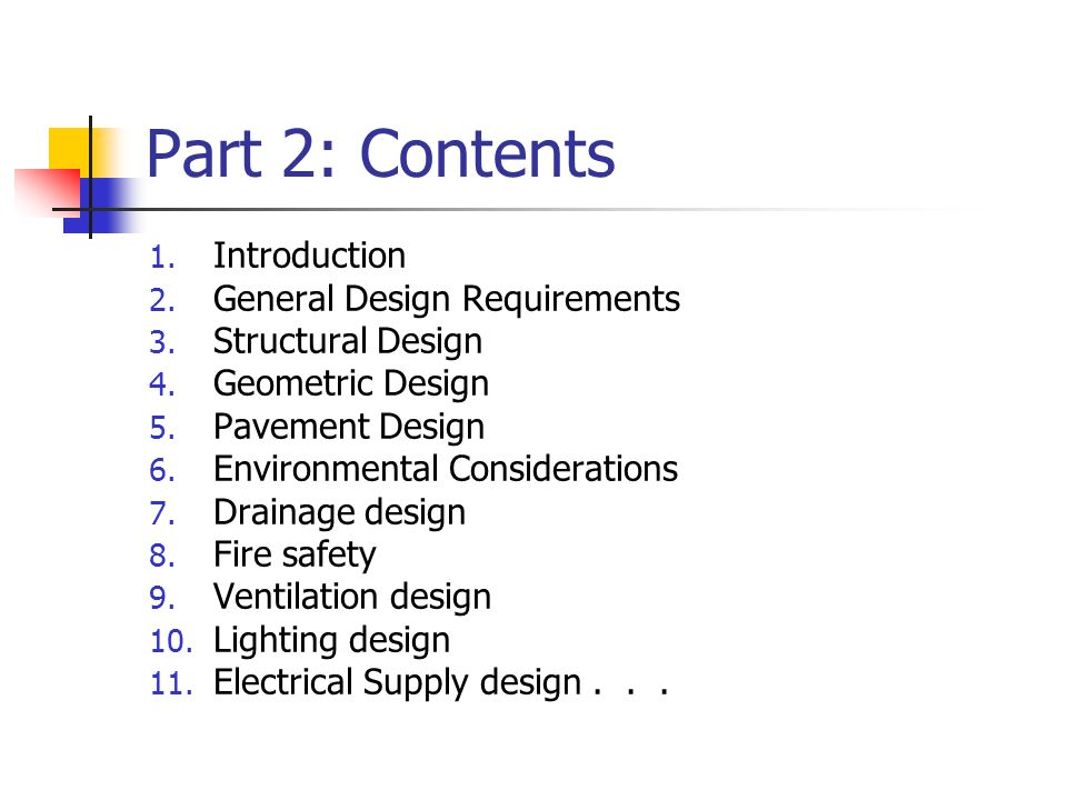 Part 2: Contents Introduction General Design Requirements