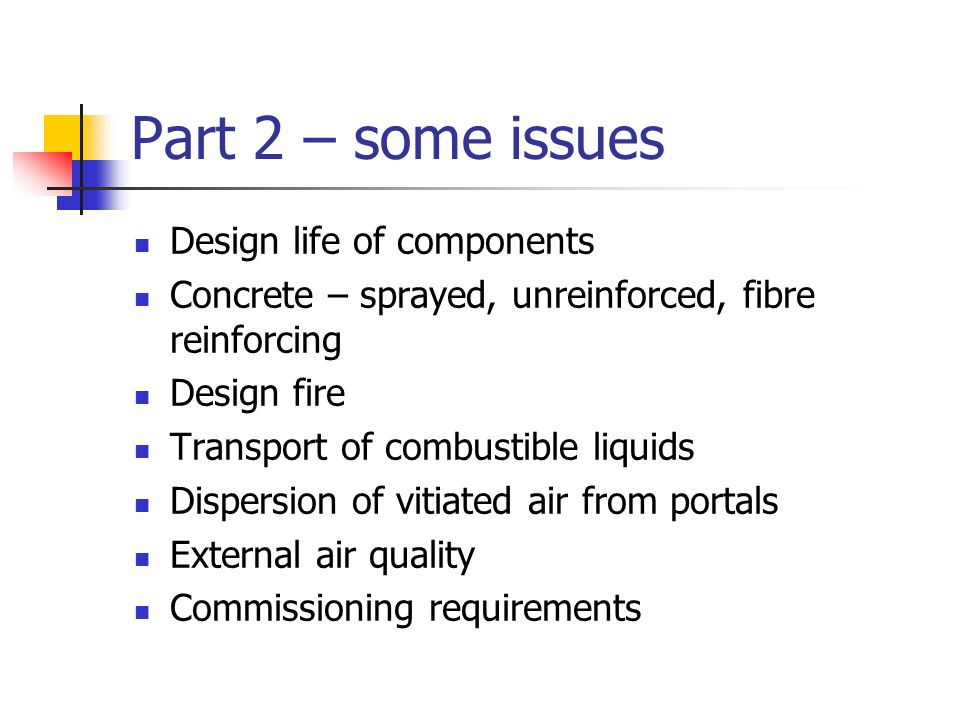 Part 2 – some issues Design life of components