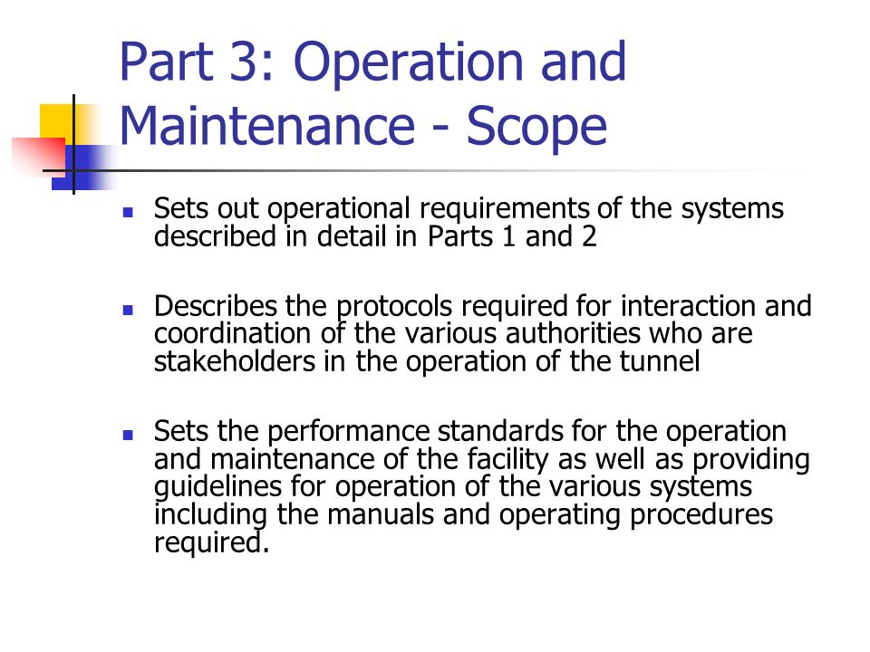 Part 3: Operation and Maintenance - Scope