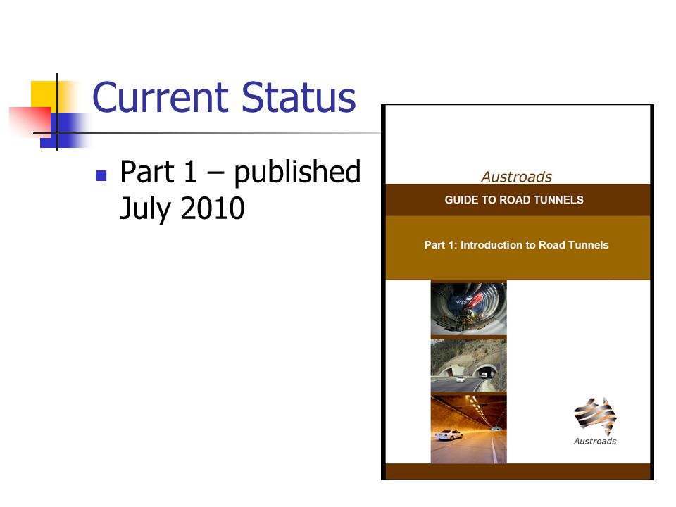 Current Status Part 1 – published July 2010
