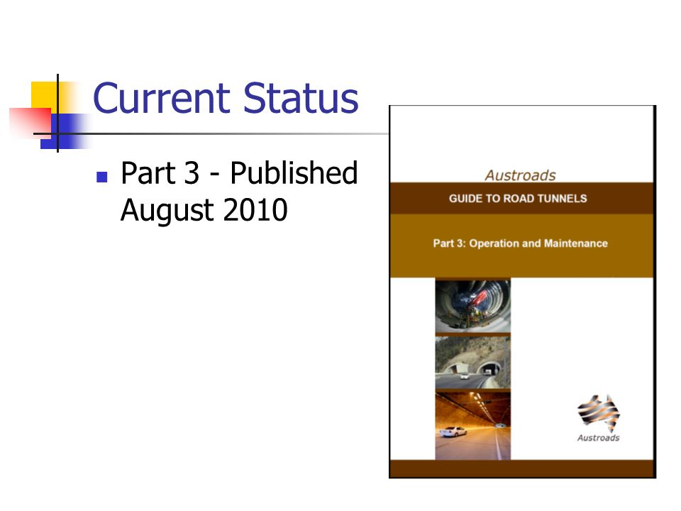 Current Status Part 3 - Published August 2010