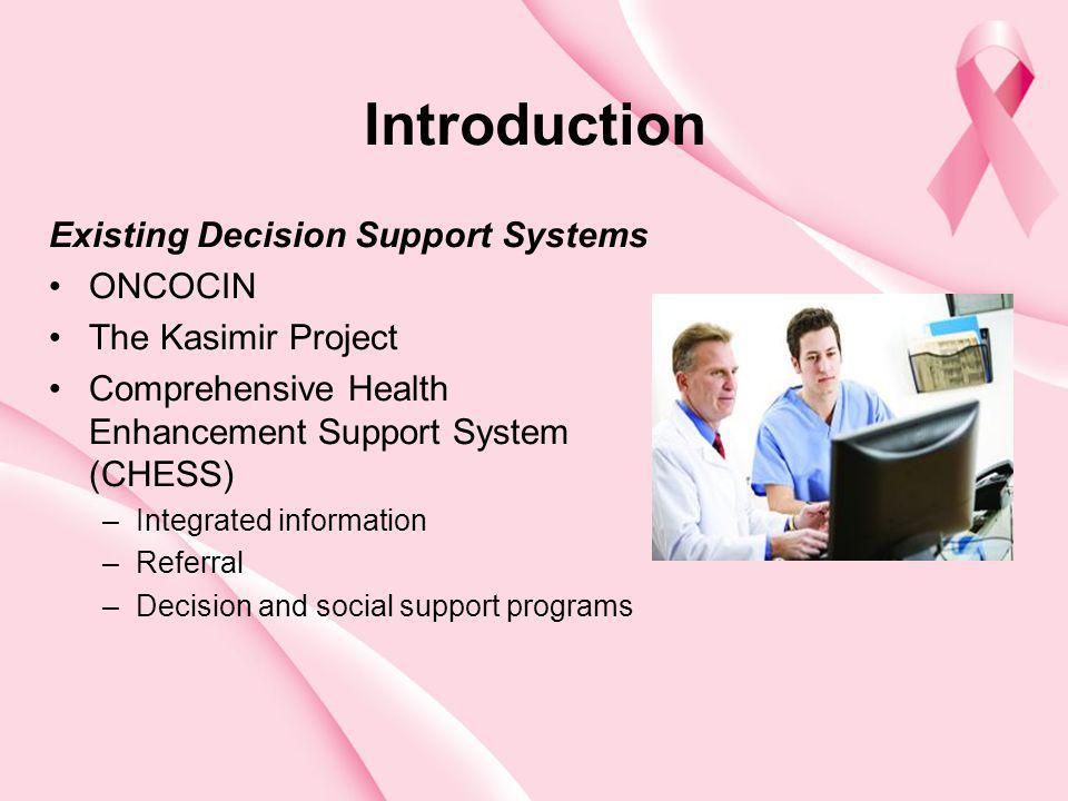 Introduction Existing Decision Support Systems ONCOCIN