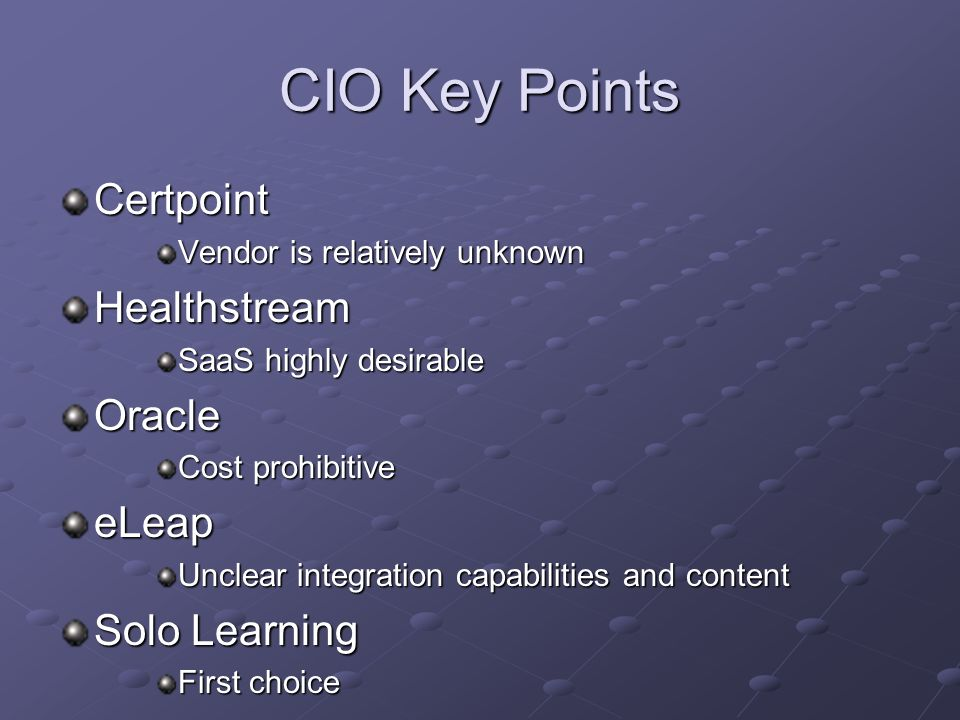 CIO Key Points Certpoint Healthstream Oracle eLeap Solo Learning