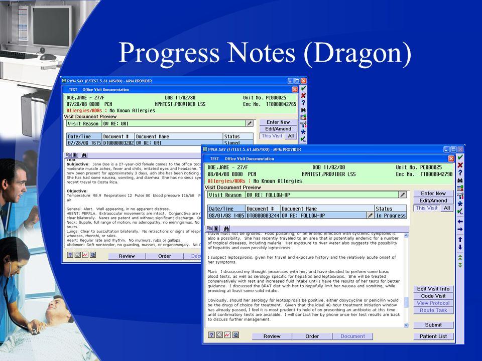 Progress Notes (Dragon)