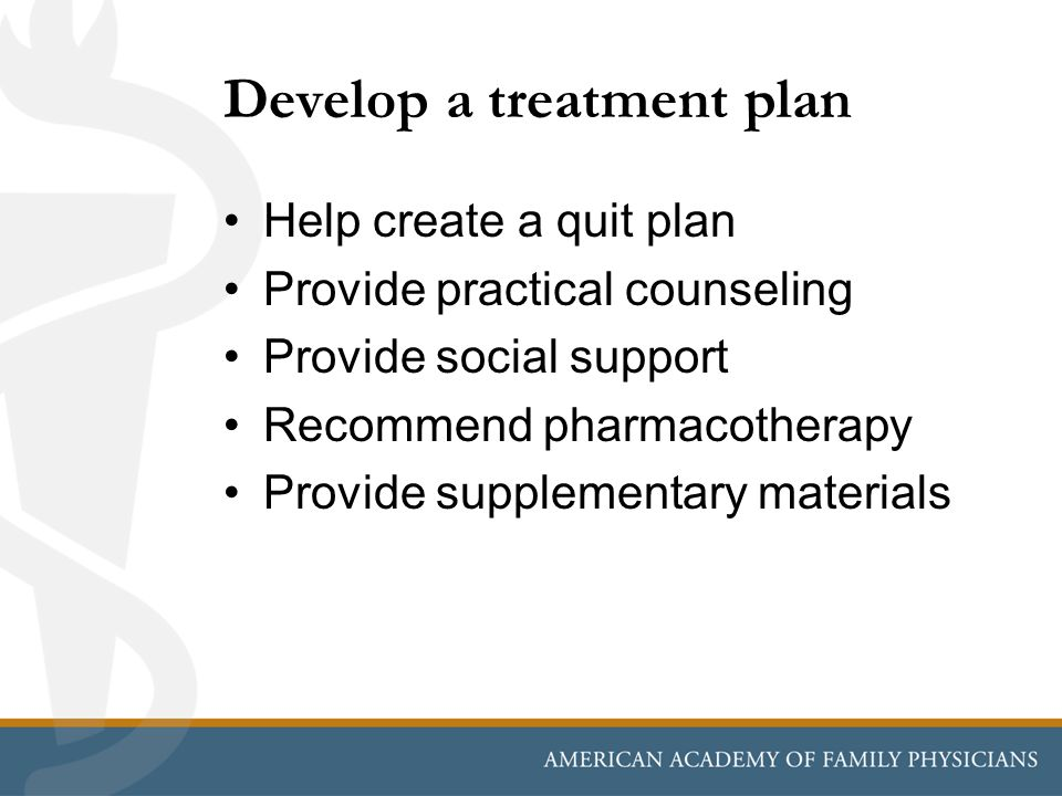 Develop a treatment plan