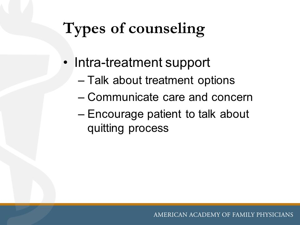 Types of counseling Intra-treatment support